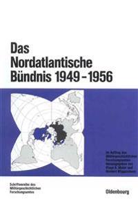 Das Nordatlantische Bündnis 1949-1956