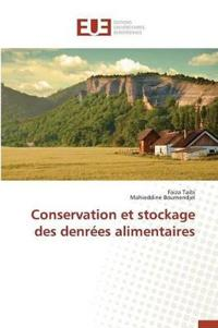 Conservation Et Stockage Des Denr�es Alimentaires