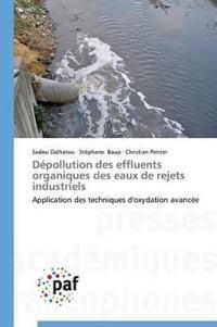 D�pollution Des Effluents Organiques Des Eaux de Rejets Industriels