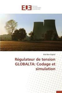 Regulateur de Tension Globalta: Codage Et Simulation