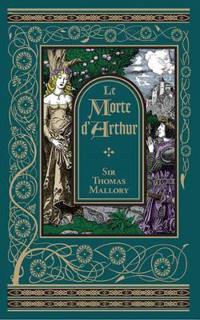 Le Morte D'Arthur (BarnesNoble Omnibus Leatherbound Classics)