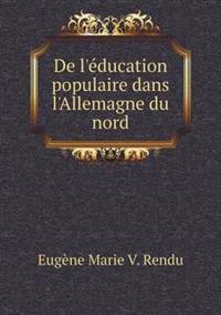 de L'Education Populaire Dans L'Allemagne Du Nord