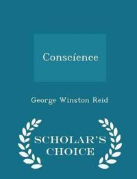 Conscience - Scholar's Choice Edition