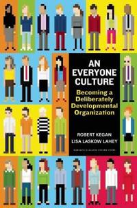 An Everyone Culture - Robert Kegan - böcker (9781625278623)     Bokhandel