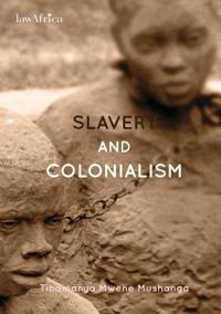 Slavery and Colonialism