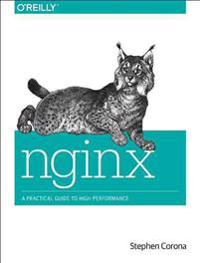 Nginx: A Practical Guide to High Performance