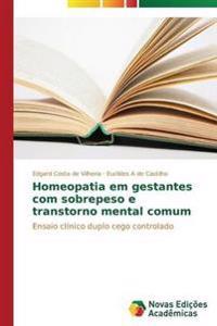 Homeopatia Em Gestantes Com Sobrepeso E Transtorno Mental Comum