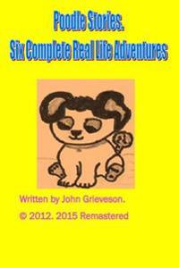 Poodle Stories: The Complete Set of Spiritis Adventures
