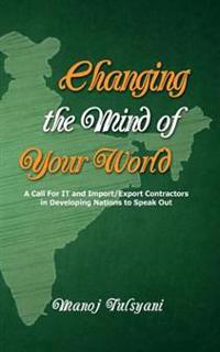 Changing the Mind of Your World: A Call for It and Import/Export Contractors in Developing Nations to Speak Out