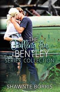 Falling for Bentley Collection Series