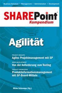 SharePoint Kompendium - Bd. 9: Agilität