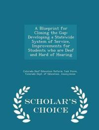 A Blueprint for Closing the Gap