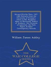 Edward III & His Wars, 1327-1360