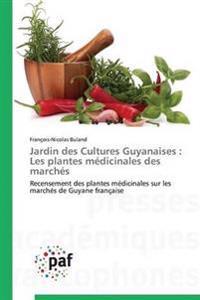 Jardin Des Cultures Guyanaises