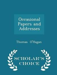 Occasional Papers and Addresses - Scholar's Choice Edition