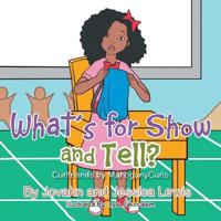 What's for Show and Tell?