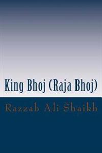 King Bhoj (Raja Bhoj)