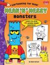 Mean 'n' Messy Monsters