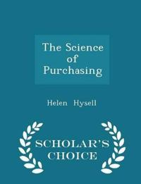 The Science of Purchasing - Scholar's Choice Edition