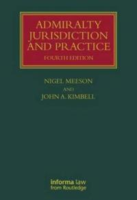 Admiralty Jurisdiction and Practice