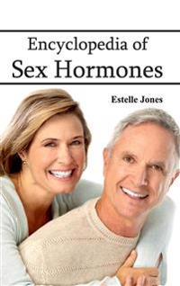 Encyclopedia of Sex Hormones
