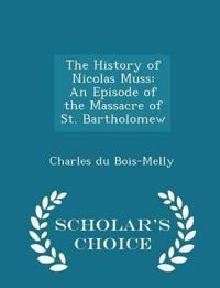 The History of Nicolas Muss