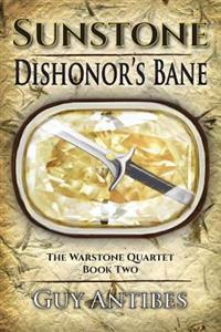 Sunstone - Dishonor's Bane