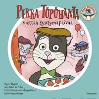 Pekka Töpöhäntä viettää syntymäpäivää