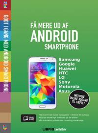 Få mere ud af Android smartphone