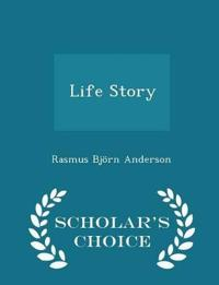 Life Story - Scholar's Choice Edition