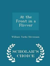 At the Front in a Flivver - Scholar's Choice Edition