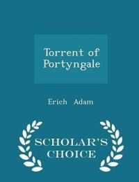 Torrent of Portyngale - Scholar's Choice Edition