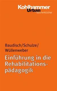 Einfuhrung in Die Rehabilitatspadagogik