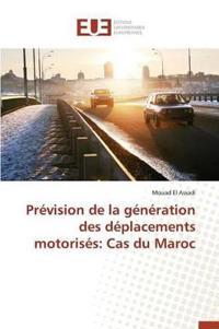 Prevision de La Generation Des Deplacements Motorises: Cas Du Maroc
