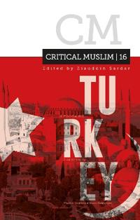 Critical Muslim 16: Turkey