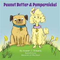 Peanut Butter and Pumpernickel