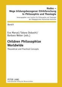 Children Philosophize Worldwide