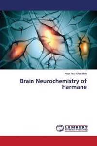Brain Neurochemistry of Harmane