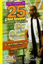 The Power of 25 & Beyond: Empowerment Keys to the 21 Century