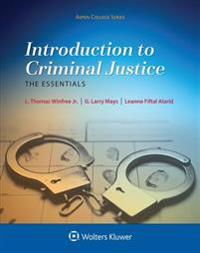 Introduction to Criminal Justice: The Essentials