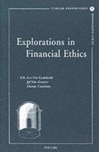 Explorations in Financial Ethics