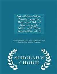 Oak--Oaks--Oakes