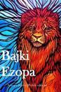 Bajki Ezopa: Aesop's Fables (Polish Edition)