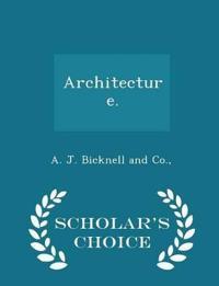 Architecture. - Scholar's Choice Edition