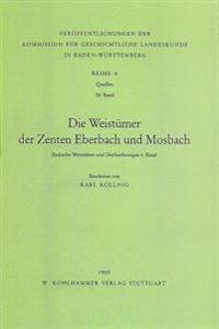 Die Weistumer Der Zenten Eberbach Und Mosbach