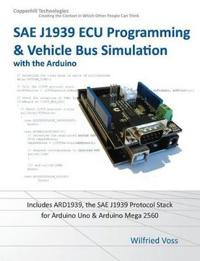 Sae J1939 ECU Programming & Vehicle Bus Simulation with Arduino
