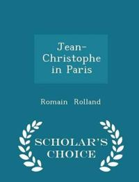 Jean-Christophe in Paris - Scholar's Choice Edition