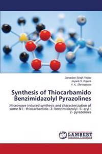 Synthesis of Thiocarbamido Benzimidazolyl Pyrazolines