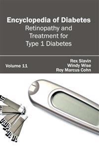Encyclopedia of Diabetes: Volume 11 (Retinopathy and Treatment for Type 1 Diabetes)