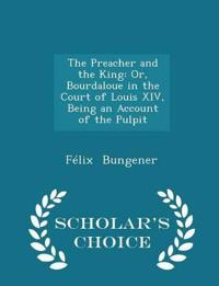 The Preacher and the King